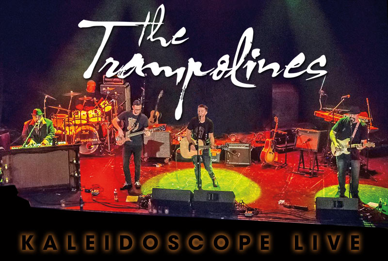 The Trampolines Kaleidoscope Live